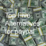 Top 6 PayPal Alternatives That Save Your Transaction Fees