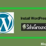 Installing WordPress on Siteground Hosting is very easy
