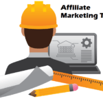 4 Must Have Affiliate Marketing Tools Everyone Should Know