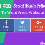 4 Methods to Add social media follow buttons to WordPress website