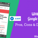 What is AMP? Pros, Cons & Details of Google Accelerated Mobile Pages