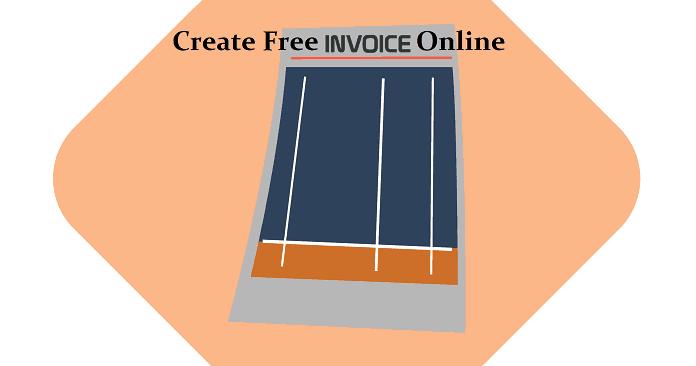 How To Create Invoice Online Using Free Invoice Generator