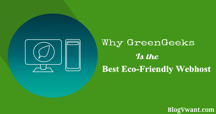 What Is Eco >> Why Greengeeks Is The Best Eco Friendly Web Hosting Blogvwant